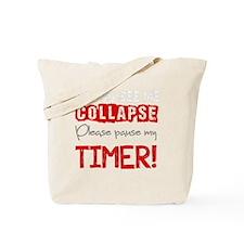 PauseMyTimer Tote Bag