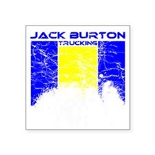 "jackburtontrucking Square Sticker 3"" x 3"""