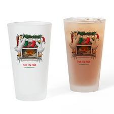 DuckTheHallslt Drinking Glass