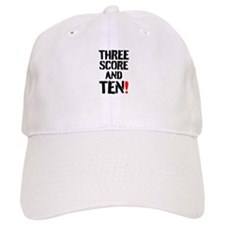 THREE SCORE AND TEN! Baseball Cap