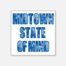 "Midtown_StateofMind Square Sticker 3"" x 3"""