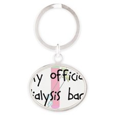 My official dialysis bag Oval Keychain