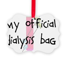My official dialysis bag Ornament