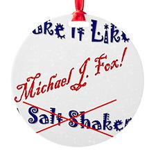 Shake it like Ornament
