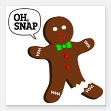 """Oh Snap Gingerbread Man Square Car Magnet 3"""" x 3"""""""