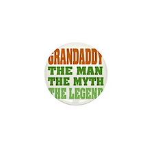 Grandaddy The Legend Mini Button
