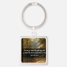 Leave A Trail Quote Square Keychain