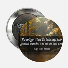 "Leave A Trail Quote 2.25"" Button"