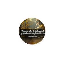 Leave A Trail Quote Mini Button