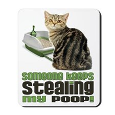 stealing my poop 11x14 Mousepad