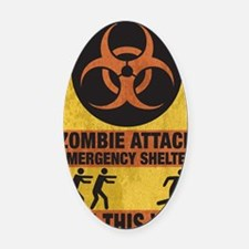 Zombie SHERLTER FINAL FLAT Oval Car Magnet