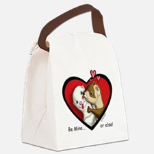 Valentine Be Mine-or else Canvas Lunch Bag