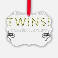 TWINS AUGUST Ornament