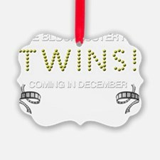 TWINS DECEMBER Ornament