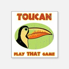 """toucan-play-T Square Sticker 3"""" x 3"""""""
