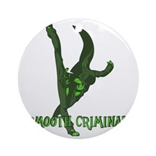smoothcriminal2 Round Ornament