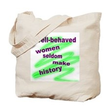 BEHAVED WOMEN Tote Bag