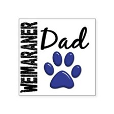 "D Weimaraner Dad 2 Square Sticker 3"" x 3"""