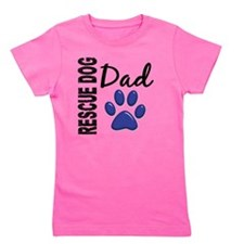 D Rescue Dog Dad 2 Girl's Tee