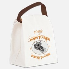 BORN TO RIDE copy Canvas Lunch Bag