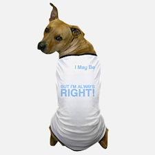 left handed copy Dog T-Shirt