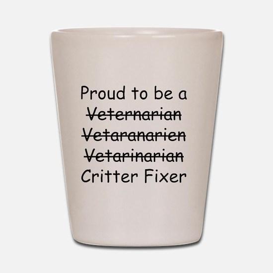 Veterinarian mug Shot Glass