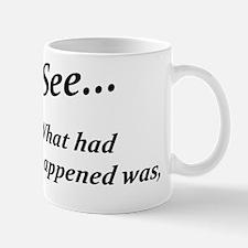 See2... Mug