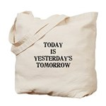 Today is... Tote Bag