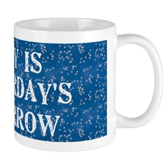 Today is... Mug