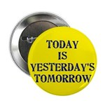 "Today is... 2.25"" Button (100 pack)"