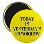 "Today is... 2.25"" Magnet (100 pack)"