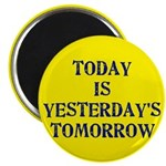 "Today is... 2.25"" Magnet (10 pack)"