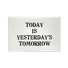 Today is... Rectangle Magnet (100 pack)
