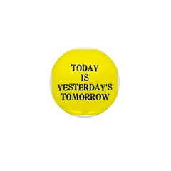 Today is... Mini Button (10 pack)
