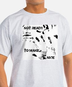 NOT READY T-Shirt