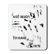 NOT READY Mousepad