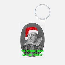 To Thine Own Elf Be True Keychains