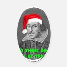 To Thine Own Elf Be True Oval Car Magnet