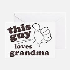 This Guy Loves Grandma Greeting Card