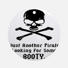 pirate_looking_for_booty1 Round Ornament