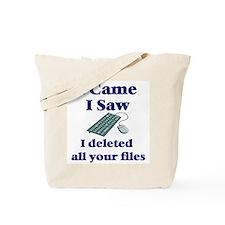 I Deleted Tote Bag