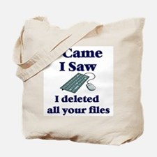 I Deleted Tote Bag