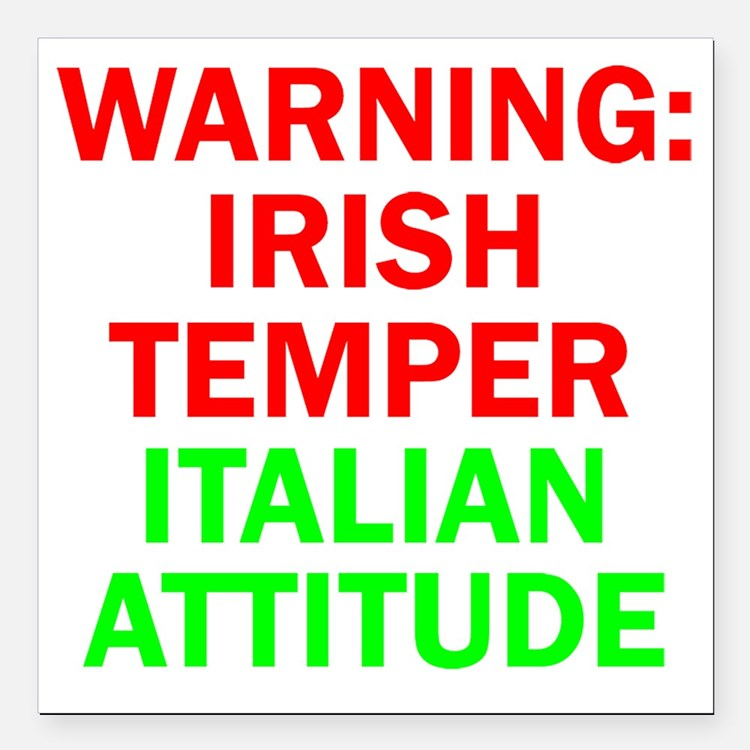 "WARNINGIRISHTEMPER ITALI Square Car Magnet 3"" x 3"""