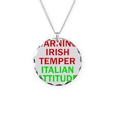 WARNINGIRISHTEMPER ITALIAN A Necklace