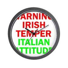 WARNINGIRISHTEMPER ITALIAN ATTITUDE Wall Clock
