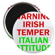 WARNINGIRISHTEMPER ITALIAN ATTITUDE Magnet