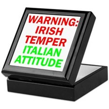 WARNINGIRISHTEMPER ITALIAN ATTITUDE Keepsake Box