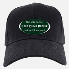 I See Dumb People Shirt green satin oval Baseball Hat