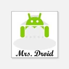 "Mrs. DroidFOUR.gif Square Sticker 3"" x 3"""