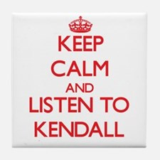 Keep Calm and listen to Kendall Tile Coaster